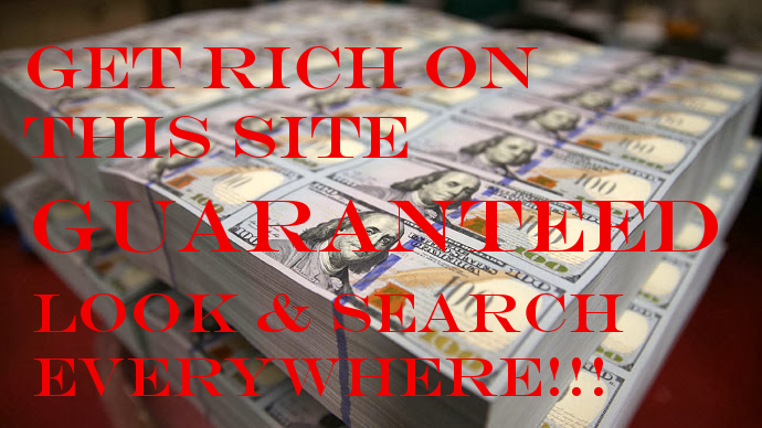 GET RICH HERE!! HOW TO MAKE MONEY FAST ONLINE .ORG